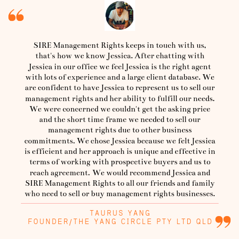 Taurus Yang Seller Testimonial | SIRE Management Rights | management rights for sale, buy management rights,management rights brisbane,management rights qld,management rights for sale,caravan parks for sale,resort for sale,resorts for sale,management rights gold coast, 物业管理权方程式, 卖物业管理权, 买物业管理权,物业管理权, sire management rights, hotel for sale, motel for sale, buy management rights, sell management rights, APMA, ARAMA, ABMA, Management and Letting Rights, MLR brokers, MLR broker, accommodation business transactions, management letting rights, management rights training, operate management rights, synergy international management rights